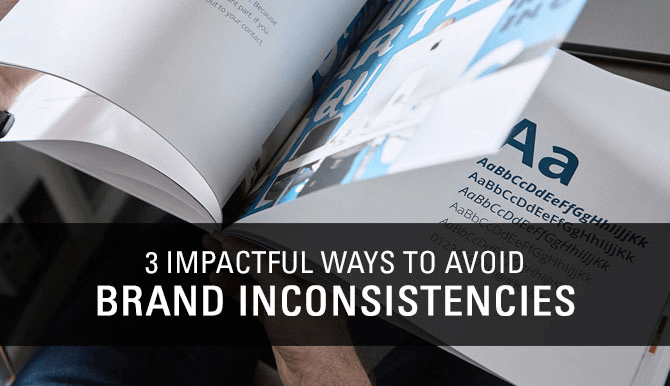 3 ways to avoid brand inconsistencies